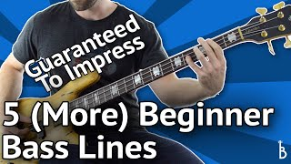 5 MORE Beginner Bass Lines - Guaranteed To Impress [With Tabs On Screen]