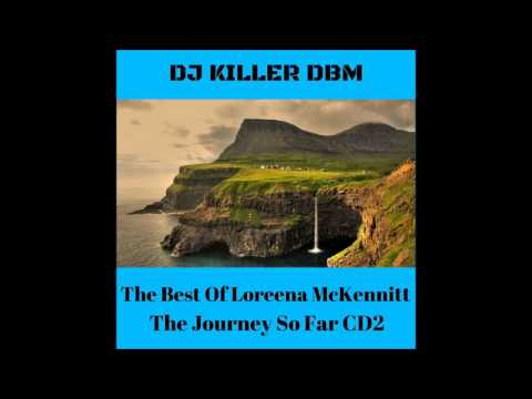 LOREENA McKENNITT - The Journey So Far (CD2)