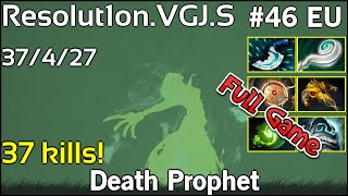 37 kills! Resolut1on VGJ.S Death Prophet - Dota 2 Full Game 7.17