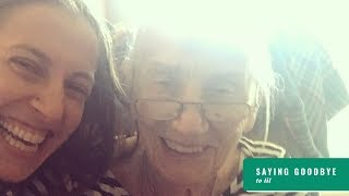 Saying Farewell to my Grandma Lil