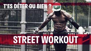 Street Workout │T'es déter ou bien ?