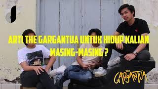 Dinamika Interview : The Gargantua