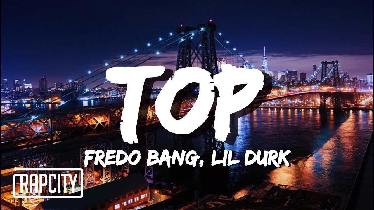 Fredo Bang - Top ft. Lil Durk (Lyrics)