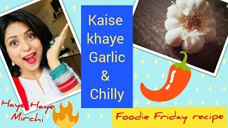 Top  5 Health Benefits of Eating Garlic and Green Chilly. Immunity Booster home remedy with Recipe