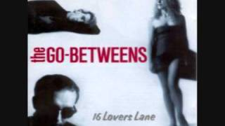 The Go-Betweens - You Can