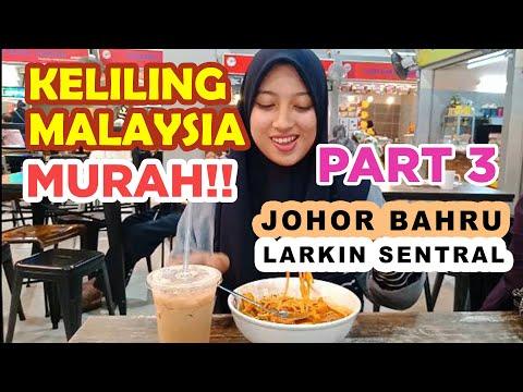jalan-jalan-malaysia-larkin-sentral-kuliner-johor-bahru- -liburan-murah-luar-negeri-travel-vlog-#3