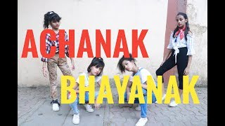 Achanak Bhayanak - 7 BantaiZ || Horizon Dance Academy ||  Choreography By Megha Sonawane