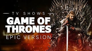 Game of Thrones Main Title | Epic Version