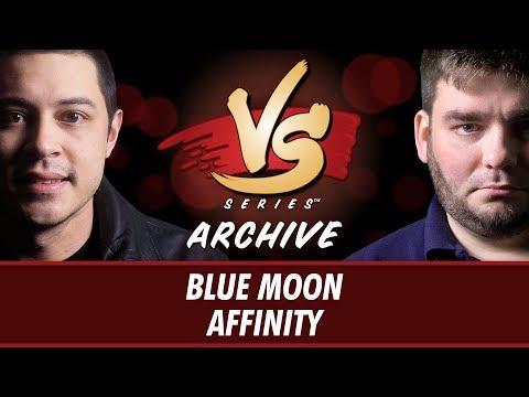 10/16/2017 - Tom Vs. Todd: Blue Moon Vs. Affinity [Modern]
