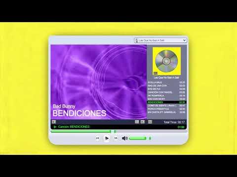 BENDICIONES - Bad Bunny   Las Que No Iban A Salir