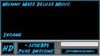 Mummy Maze Deluxe Music - Ingame