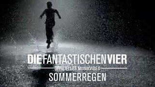 Die Fantastischen Vier - Sommerregen (Original HQ)