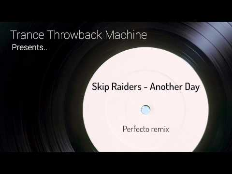 Skip Raiders feat. Jada - Another Day (Perfecto remix)