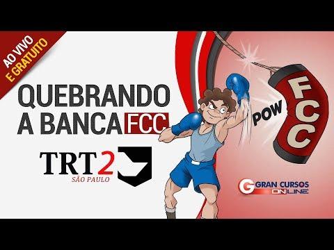 Quebrando A Banca FCC TRT - SP