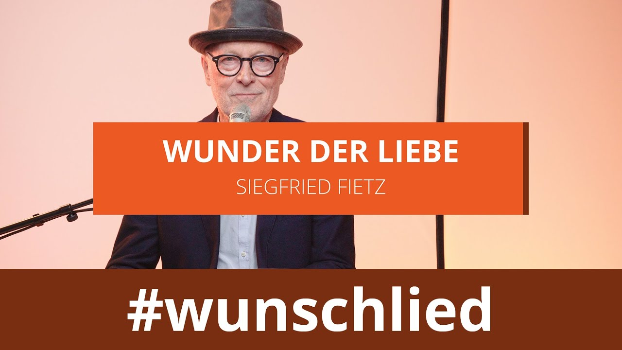 Siegfried Fietz singt 'Wunder der Liebe' #wunschlied