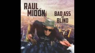 Raul Midón - Track #01 - Bad Ass And Blind