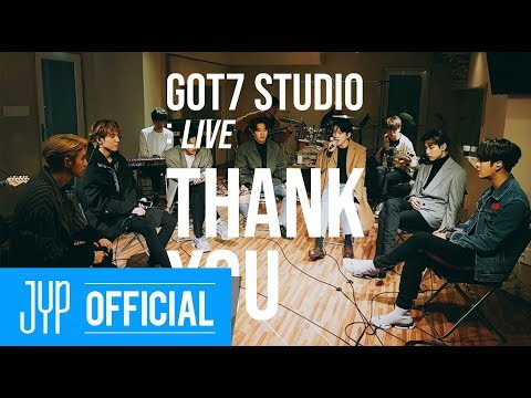 "[GOT7 STUDIO] GOT7 ""Thank You(고마워)"" Live"