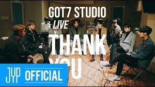 "[GOT7 STUDIO] GOT7 ""Thank You(고마워)"" Live MP3"