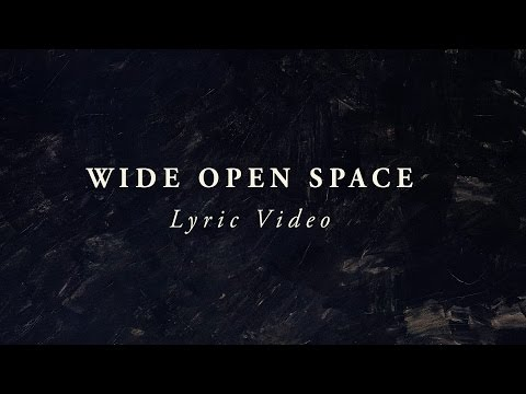 LIFE Worship - Wide Open Space (Lyric Video)
