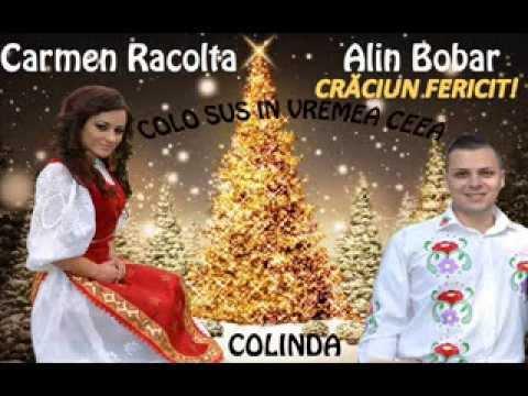 Carmen Racolta si Alin Bobar - Colo sus in vremea ceea