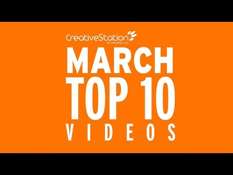 CreativeStation March 2018 Top 10 Video Arts