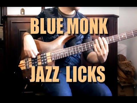 Bass Licks /// BLUE MONK  Thelonious Monk