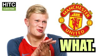 Haaland Will NEVER Play For Man United.
