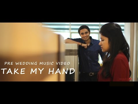 "Pre Wedding Music Video - ""Take My Hand"" Featuring Varad & Chandni"