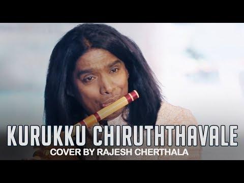 Kurukku Chiruththavale - Flute Cover by Rajesh Cherthala & Team