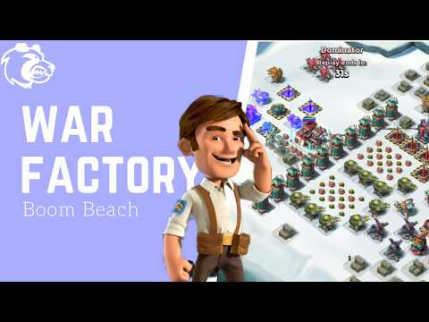 Are You Embarrassed By Your War Factory boom beach Skills? Here's What To Do