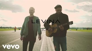 Levina - Echo (Live & Acoustic) (Official Music Video)
