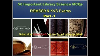 50 Important Library Science MCQs: RSMSSB & KVS Exams