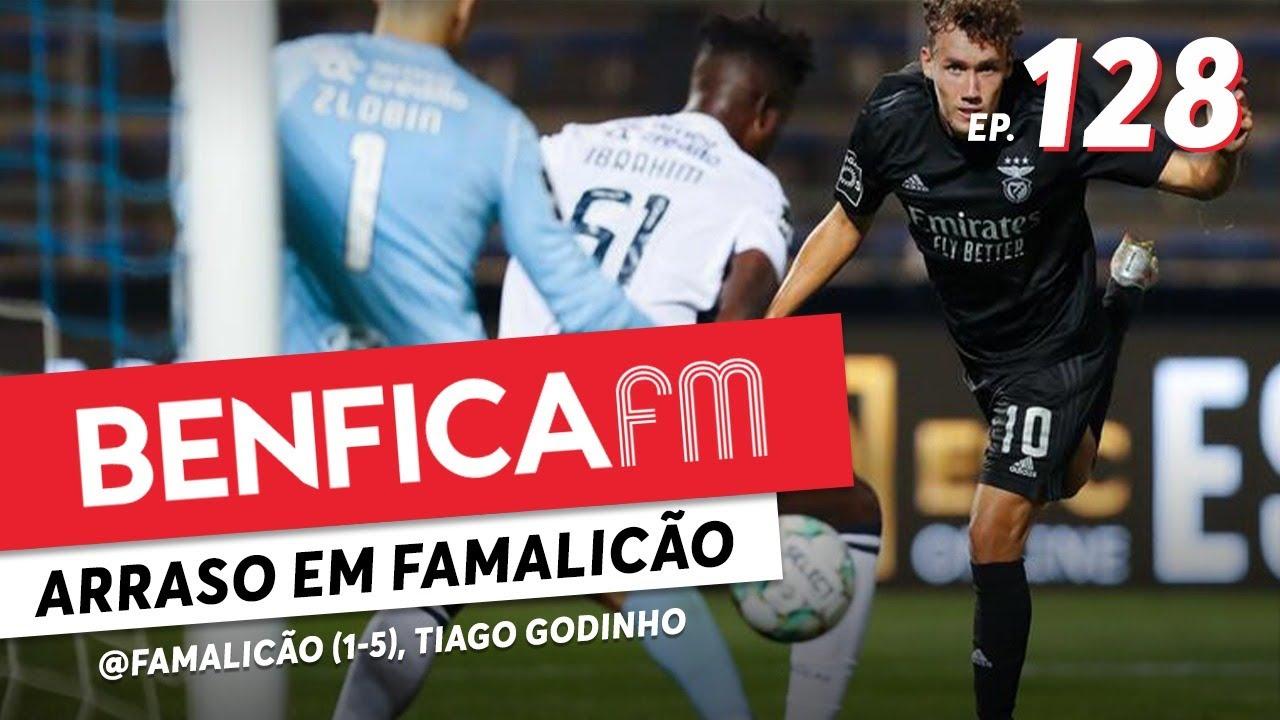 Benfica FM #128 - Famalicão x Benfica (1-5) Tiago Godinho