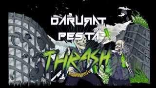 DARURAT PESTA THRASH - teaser