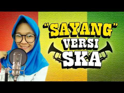 Via Vallen - SAYANG (Reggae SKA Cover)