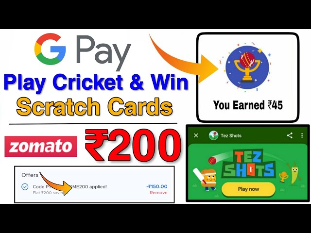 GooglePay Play Cricket & Win Scratch Card Offer is Back | Zomato Flat Rs. 200 Discount On Food Order