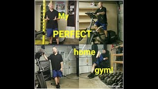 My Perfect Home Gym!