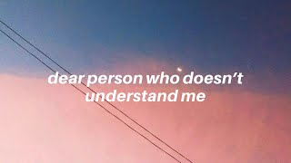 dear person who doesn't understand me || Tate McRae Lyrics