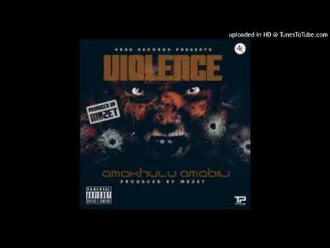 ViolencE - Amakhulu Amabili[Prod By MBzet]