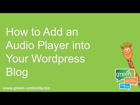 How To Embed An Audio Player into Wordpress