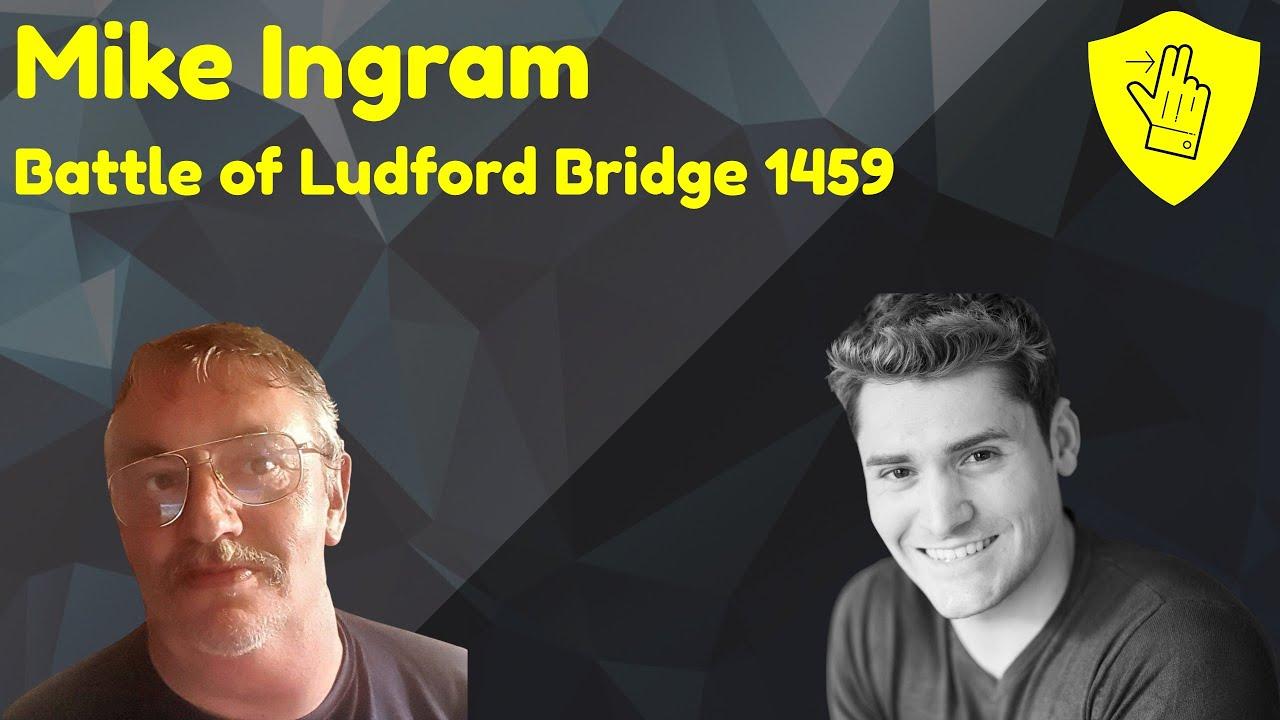 Download Battle of Ludford Bridge 1459 ZOOM CALL, Mike Ingram