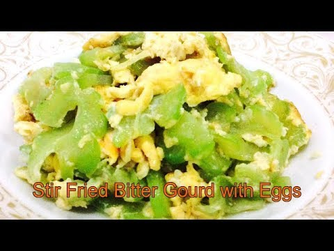 STIR FRIED BITTER GOURD WITH EGGS