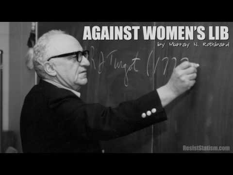 Against Women's Lib by Murray Rothbard