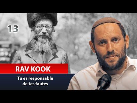 RAV KOOK 13 - tu es responsable de tes fautes - Rav Eytan Fiszon