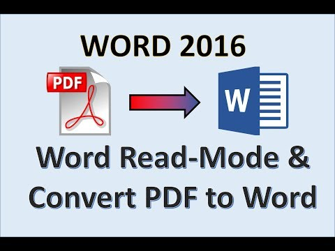 Word 2016 - Read Mode - PDF To Word - How To Convert A PDF File Into Word - MS Office 365 Converter
