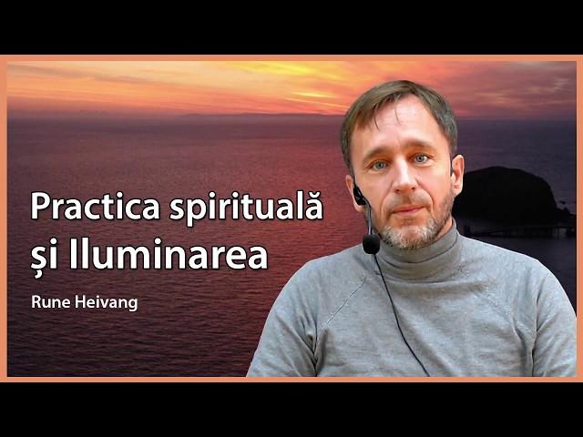 Practica spirituală și iluminarea