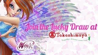 Winx Club - Join the Lucky Draw at Takashimaya Singapore!