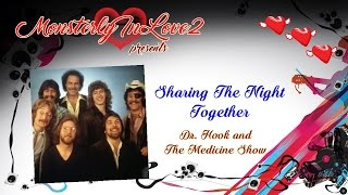 Dr. Hook & The Medicine Show - Sharing The Night Together