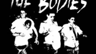 The Bodies - Street Trooper