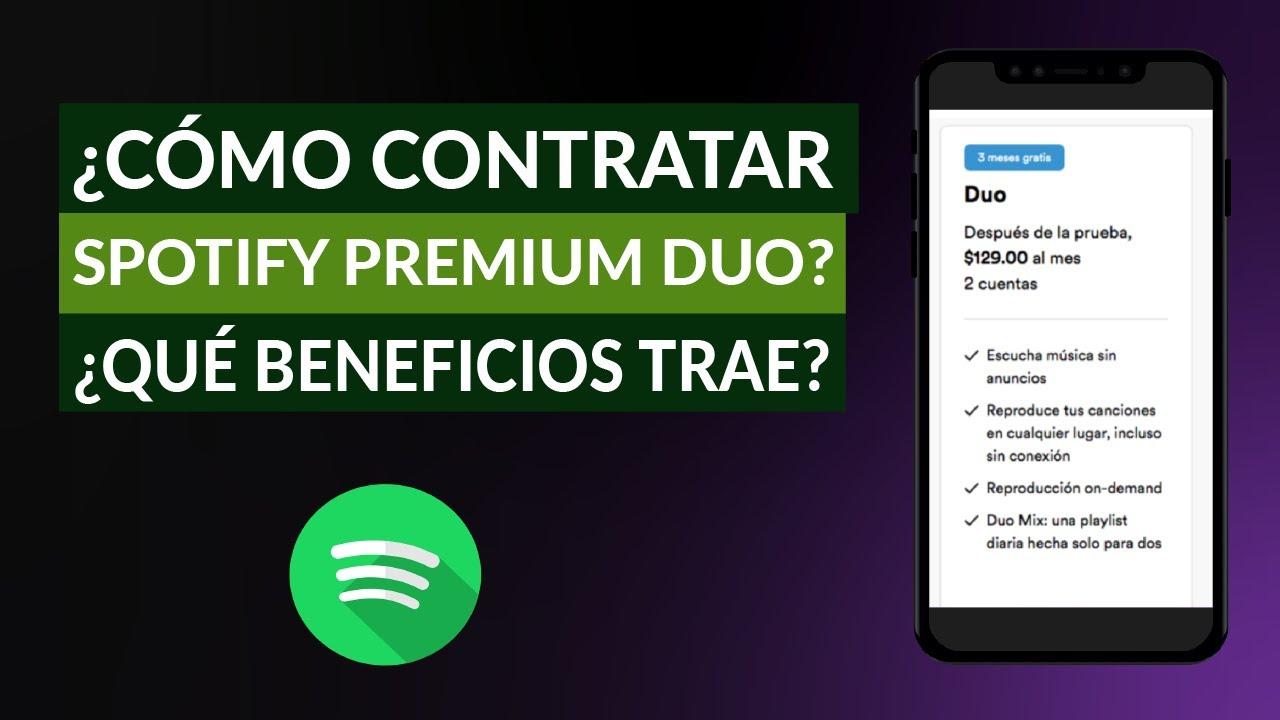 ¿Cómo es y Cómo Contratar el plan de Spotify Premium Duo para Parejas? ¿Qué Ventajas Tiene?